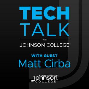 Matt Cirba Tech Talk