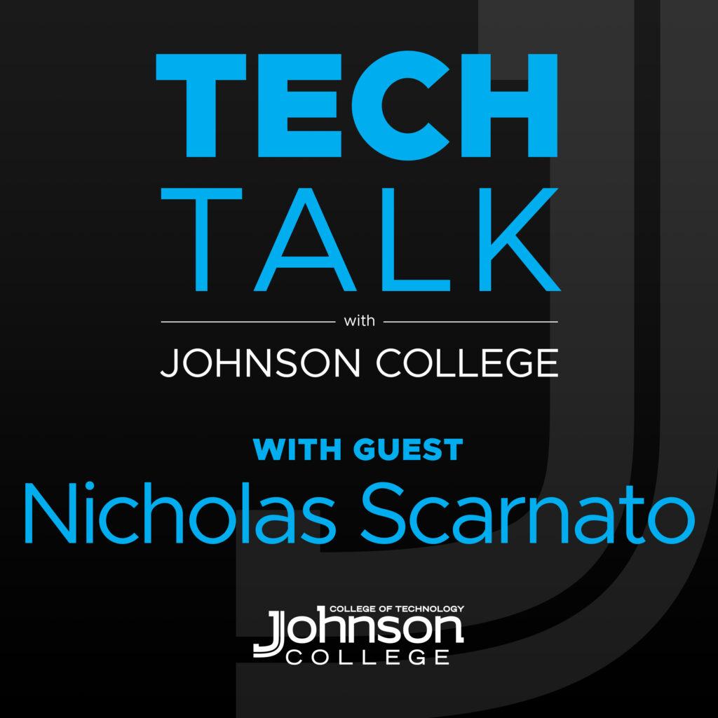 tech talk Nick Scarnato